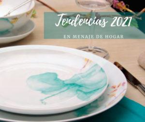 Tendencias en el menaje y hogar 2021